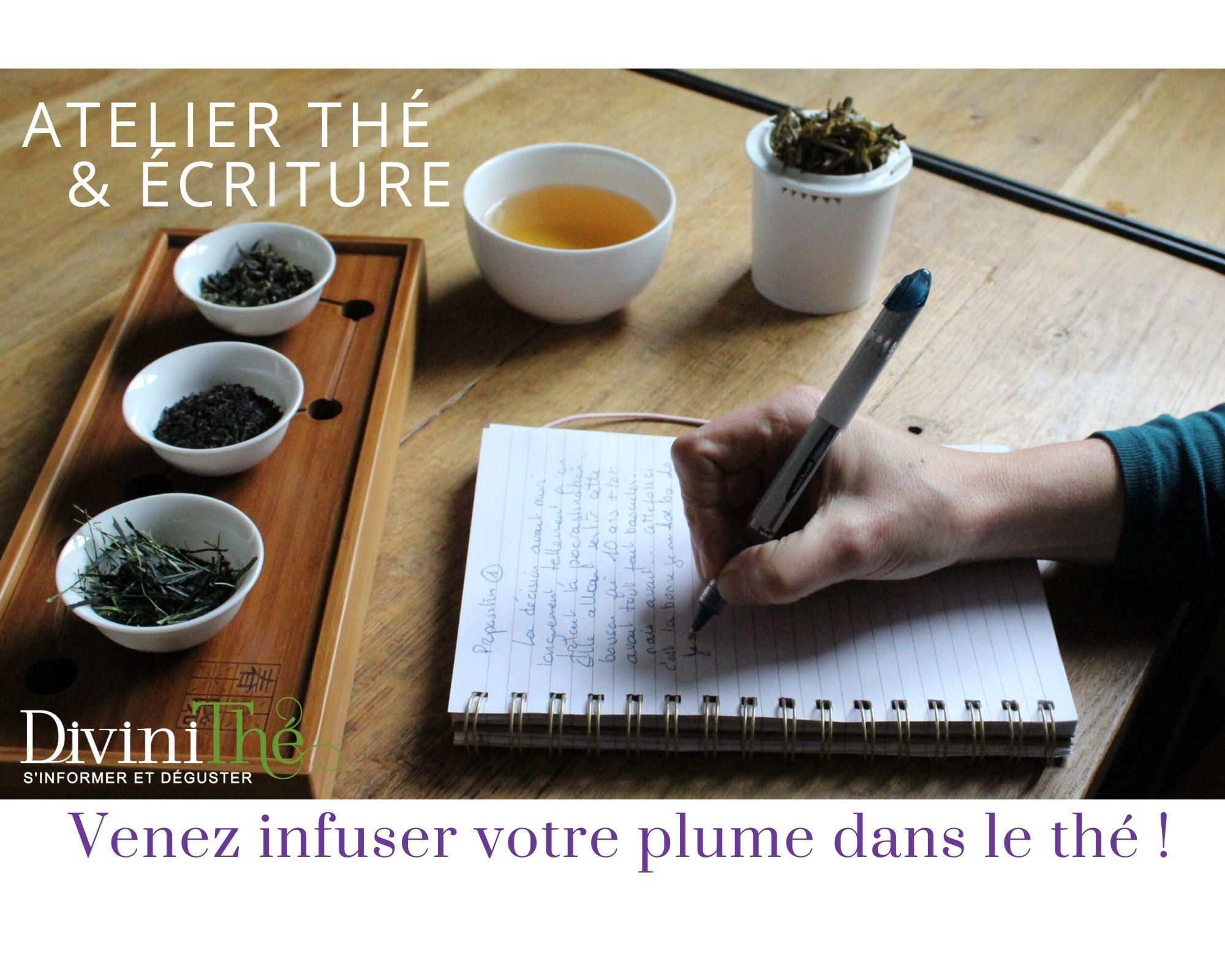 """Atelier écriture & thé :  """"Infusez votre plume dans le thé"""""""